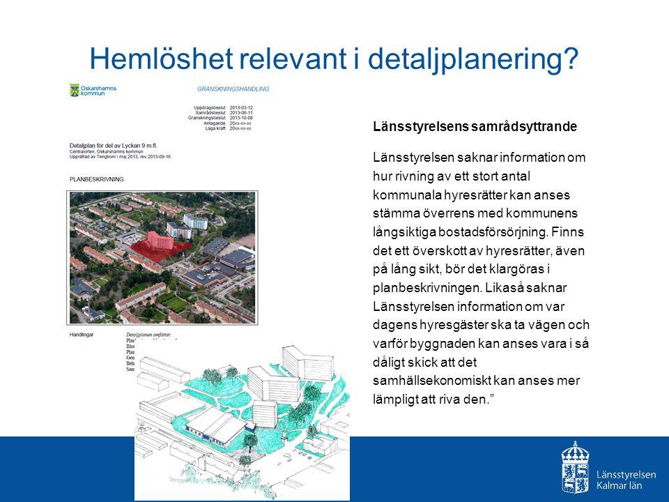 Hemlöshet relevant i detaljplanering
