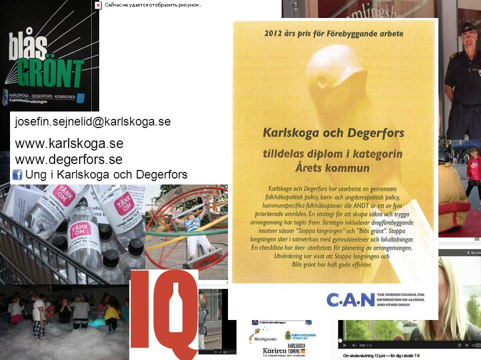 www.karlskoga.se www.degerfors.se josefin.sejnelid@karlskoga.se