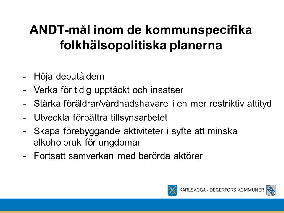 ANDT-mål inom de kommunspecifika folkhälsopolitiska planerna