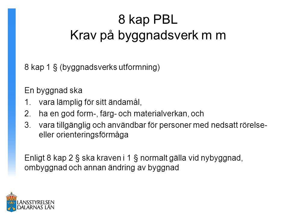 8 kap PBL Krav på byggnadsverk m m