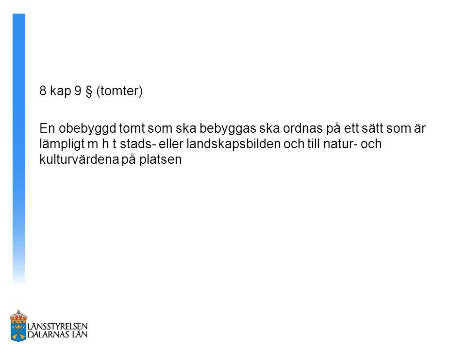 8 kap 9 § (tomter)
