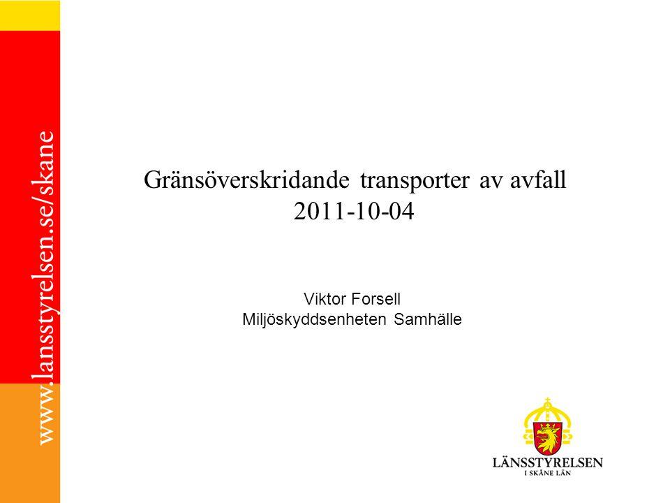Gränsöverskridande transporter av avfall 2011-10-04