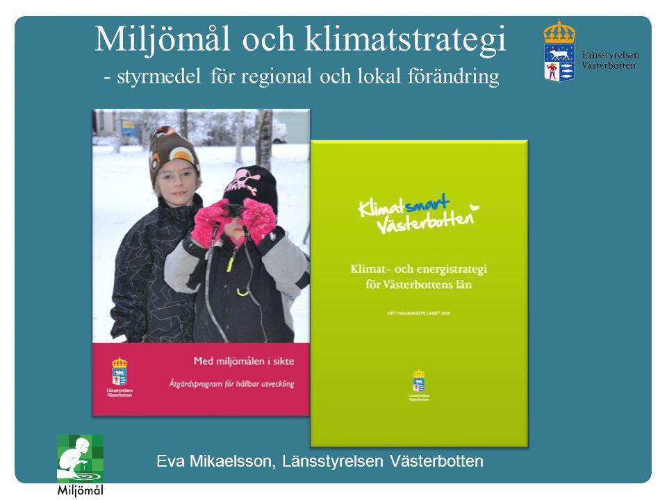 Miljömål och klimatstrategi