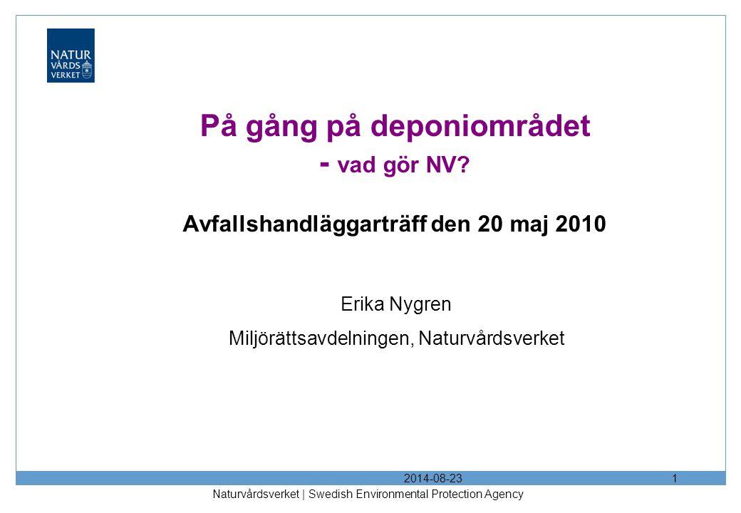 Erika Nygren Miljörättsavdelningen, Naturvårdsverket