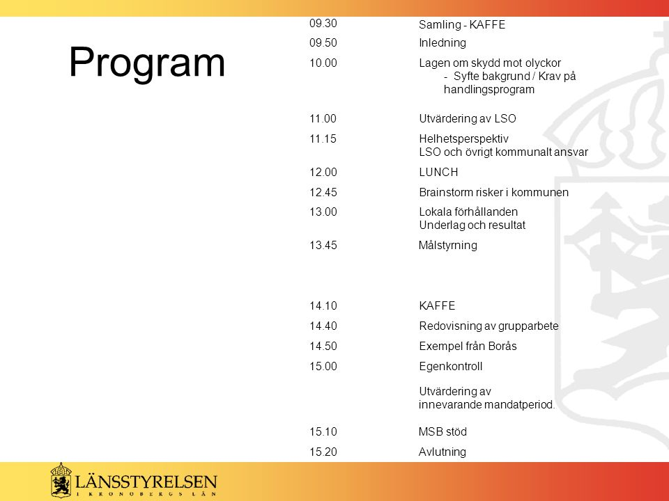 Program 09.30 Samling - KAFFE 09.50 Inledning 10.00