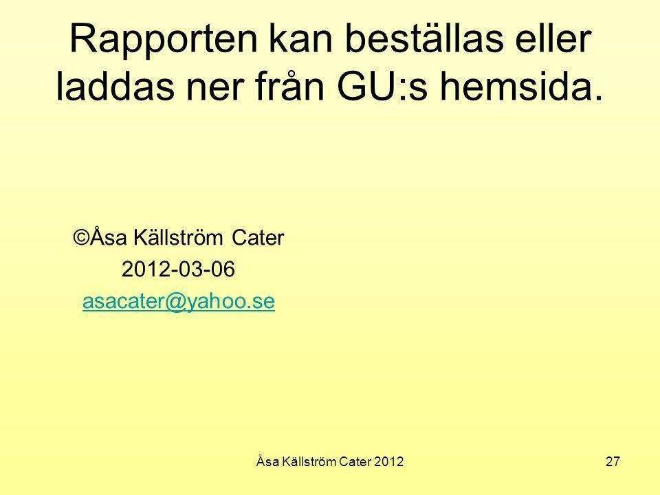 Rapporten kan beställas eller laddas ner från GU:s hemsida.