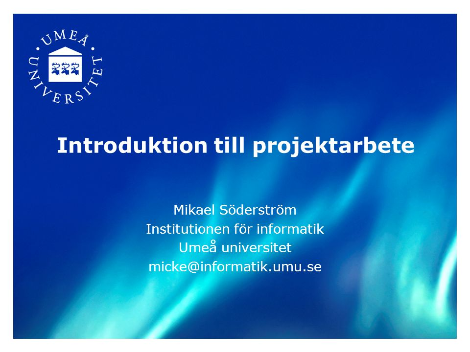Institutionen för informatik Umeå universitet