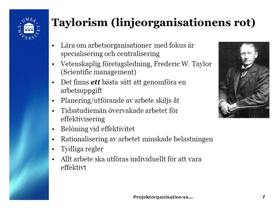 Taylorism (linjeorganisationens rot)