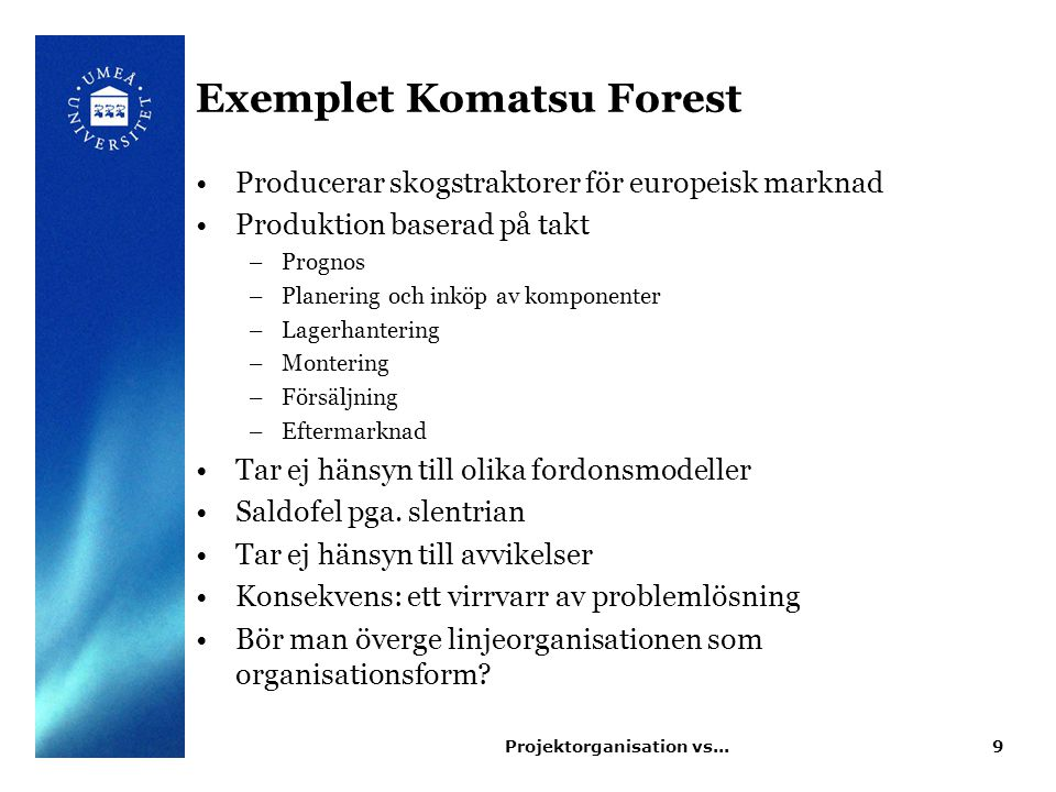 Exemplet Komatsu Forest
