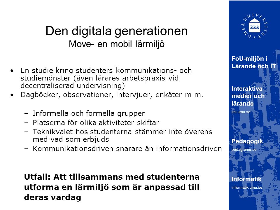 Den digitala generationen Move- en mobil lärmiljö