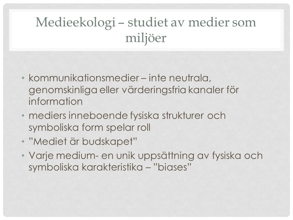 Medieekologi – studiet av medier som miljöer