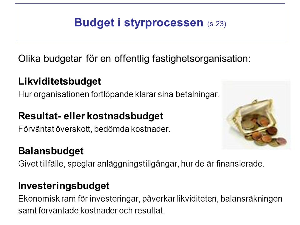 Budget i styrprocessen (s.23)