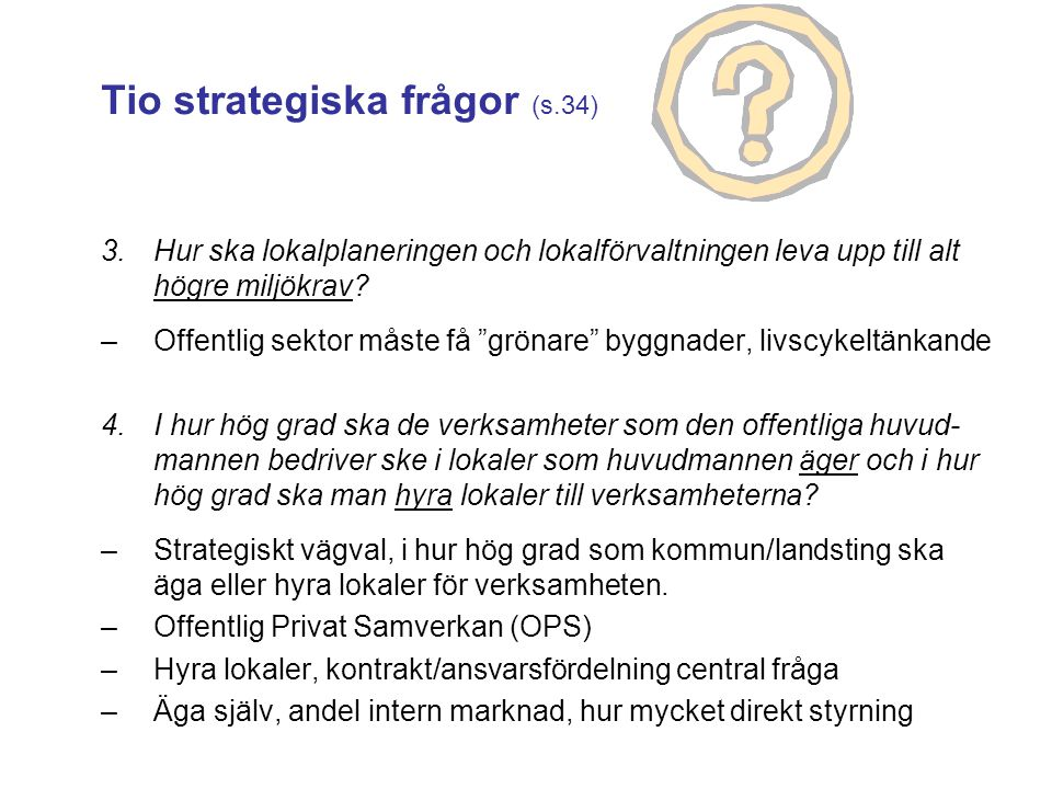 Tio strategiska frågor (s.34)