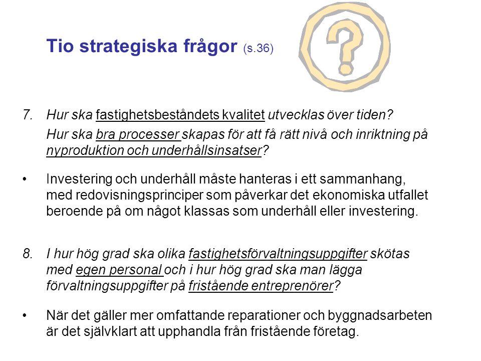 Tio strategiska frågor (s.36)