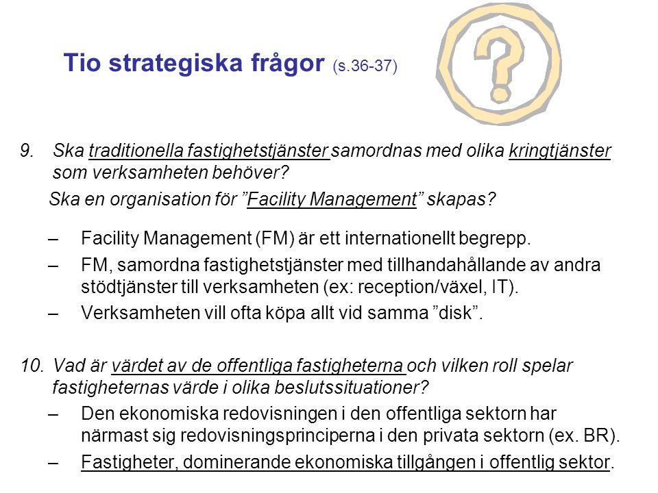 Tio strategiska frågor (s.36-37)