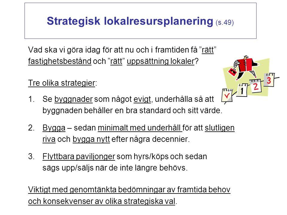 Strategisk lokalresursplanering (s.49)