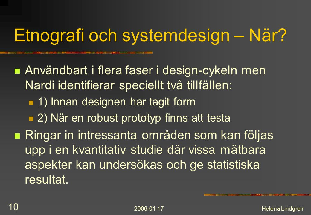 Etnografi och systemdesign – När