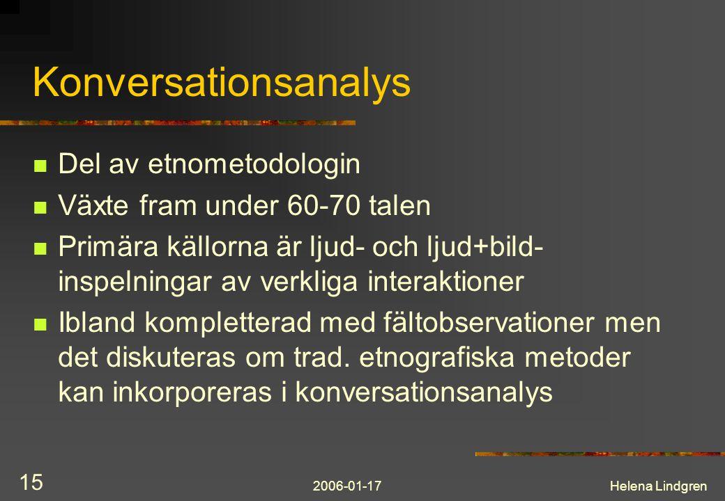 Konversationsanalys Del av etnometodologin
