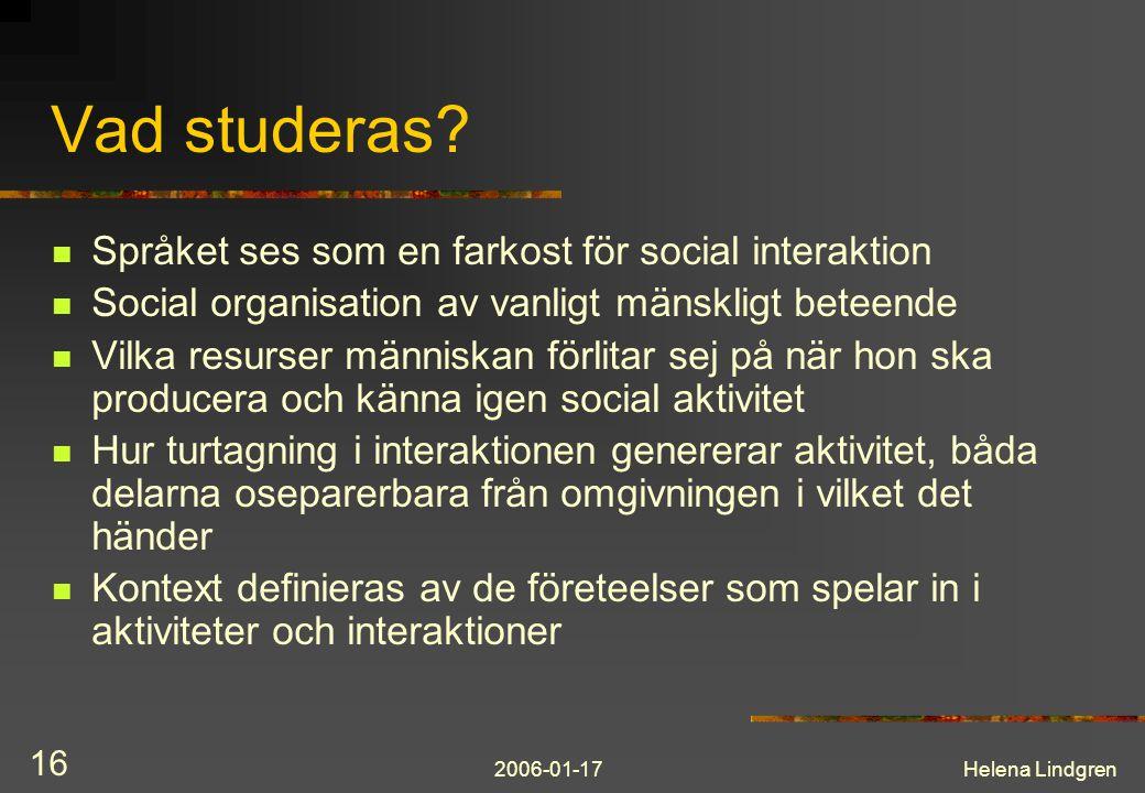 Vad studeras Språket ses som en farkost för social interaktion