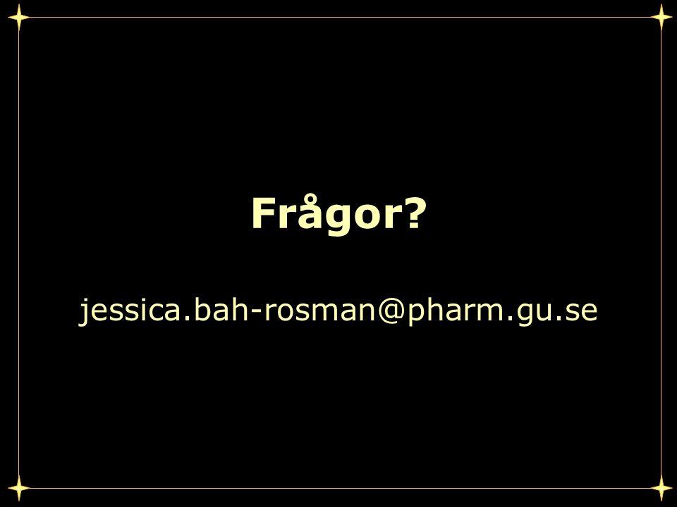 Frågor jessica.bah-rosman@pharm.gu.se