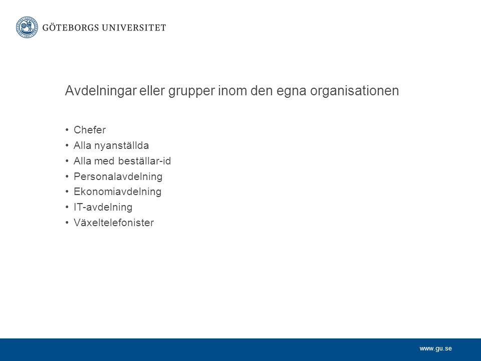 Avdelningar eller grupper inom den egna organisationen