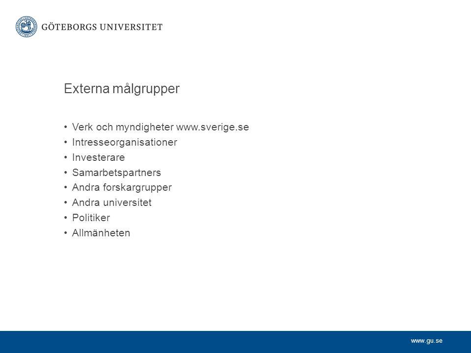 Externa målgrupper Verk och myndigheter www.sverige.se