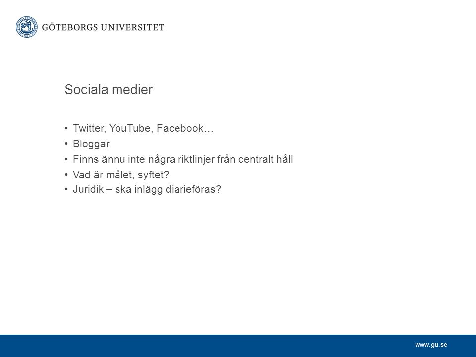 Sociala medier Twitter, YouTube, Facebook… Bloggar