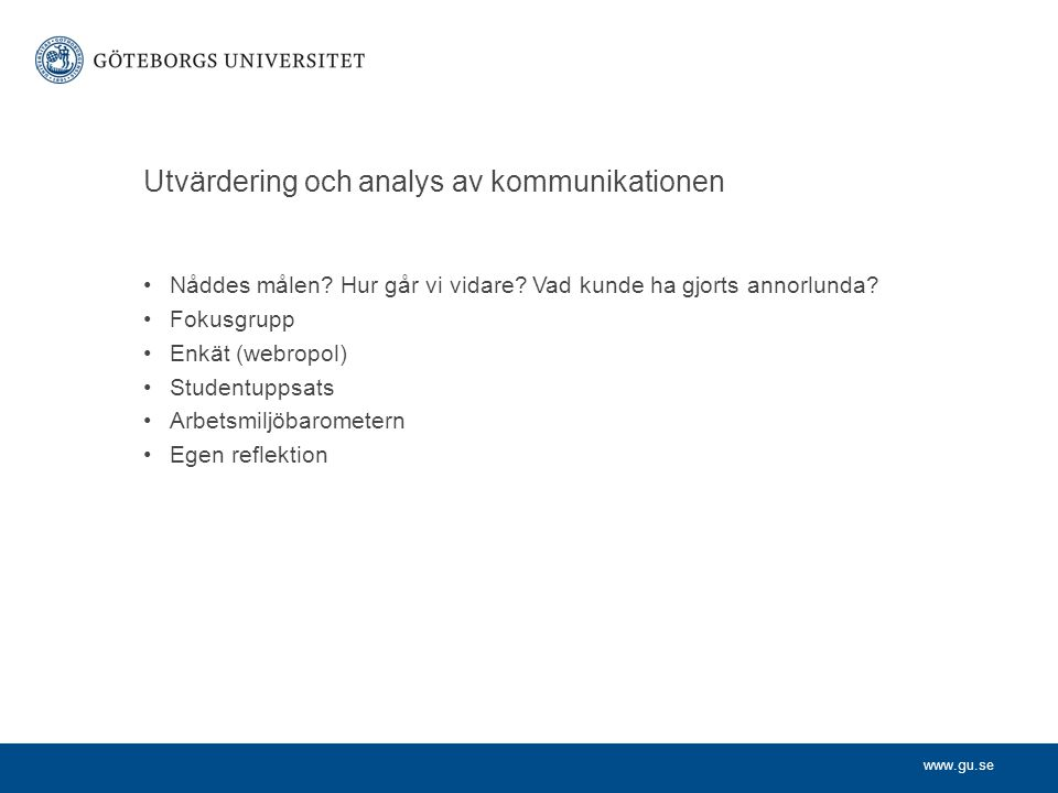 Utvärdering och analys av kommunikationen