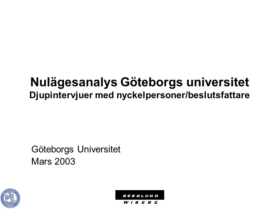 Göteborgs Universitet Mars 2003
