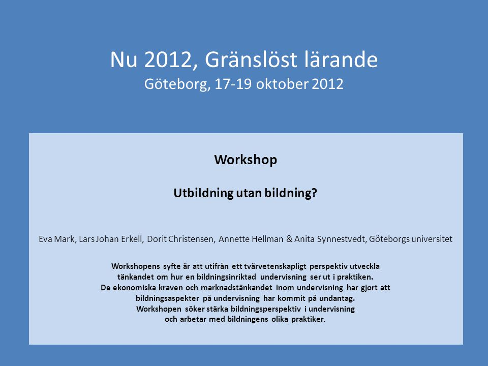Nu 2012, Gränslöst lärande Göteborg, 17-19 oktober 2012