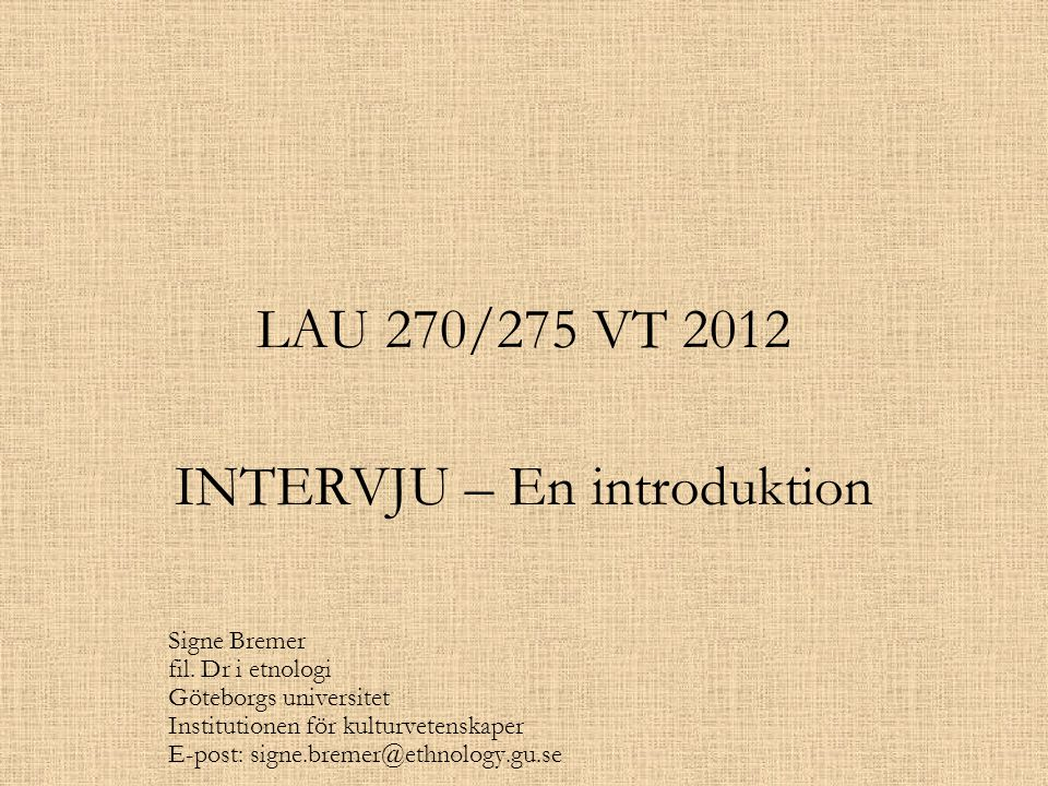 INTERVJU – En introduktion