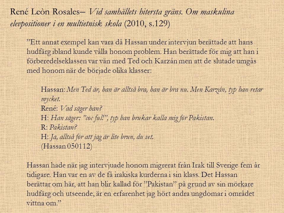 René Leòn Rosales– Vid samhällets hitersta gräns