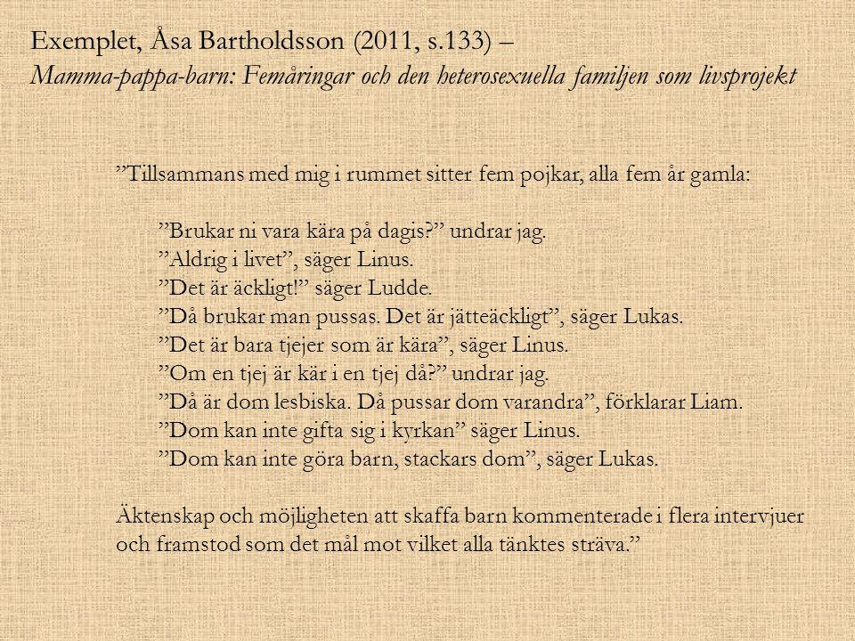 Exemplet, Åsa Bartholdsson (2011, s