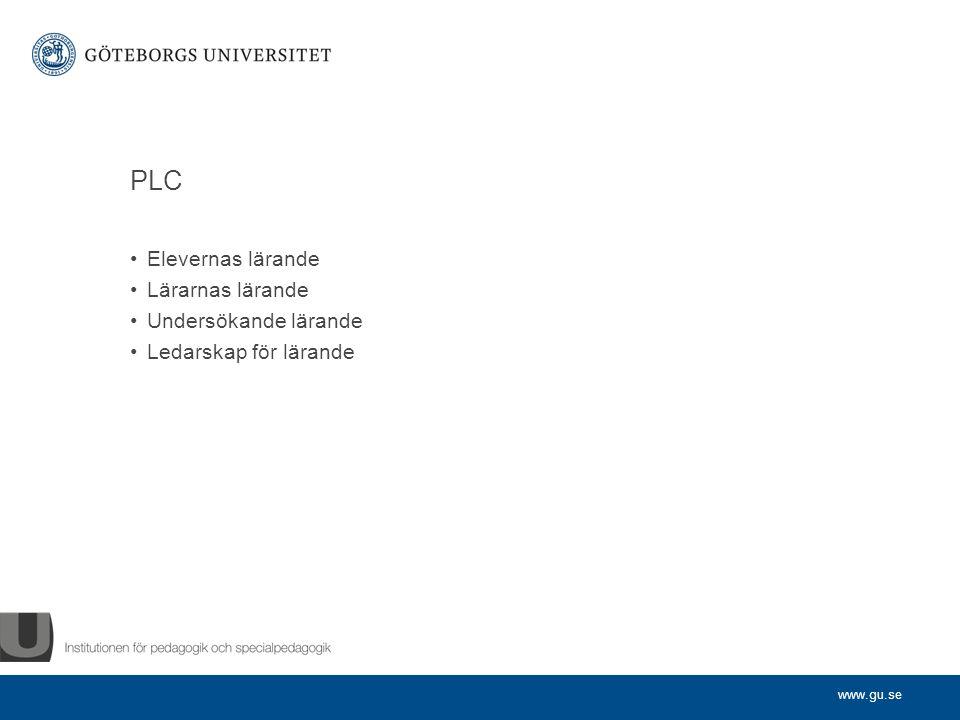 PLC Elevernas lärande Lärarnas lärande Undersökande lärande