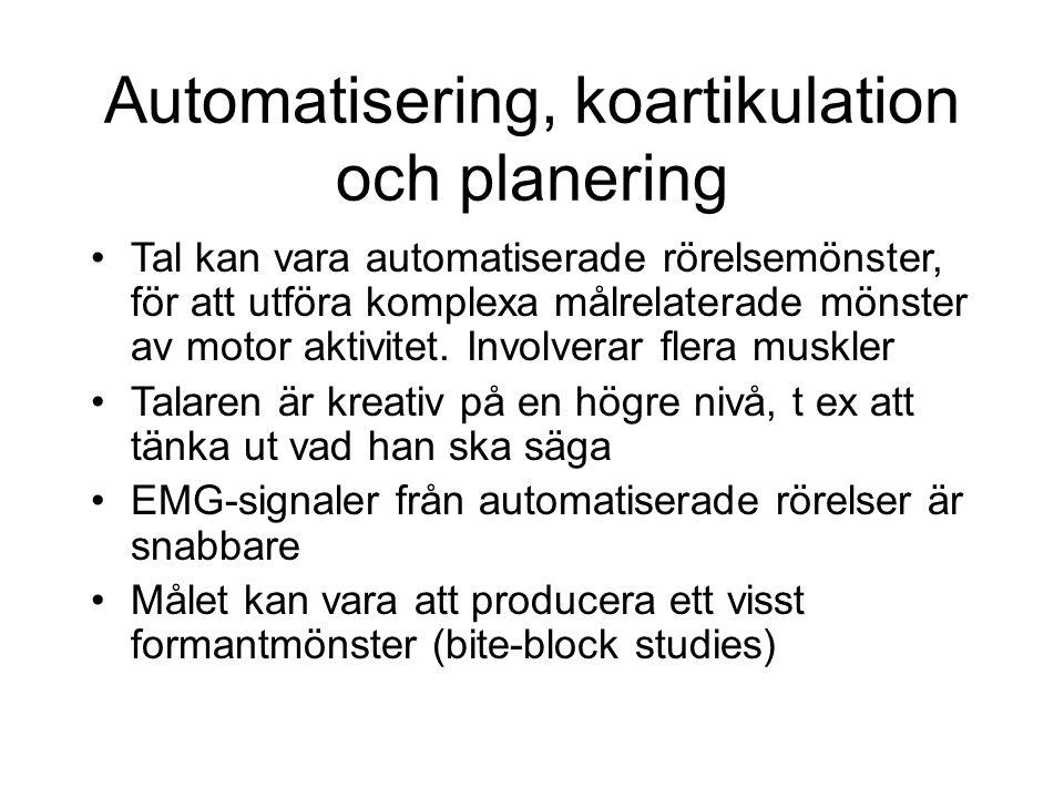 Automatisering, koartikulation och planering
