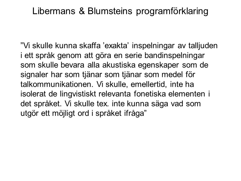 Libermans & Blumsteins programförklaring