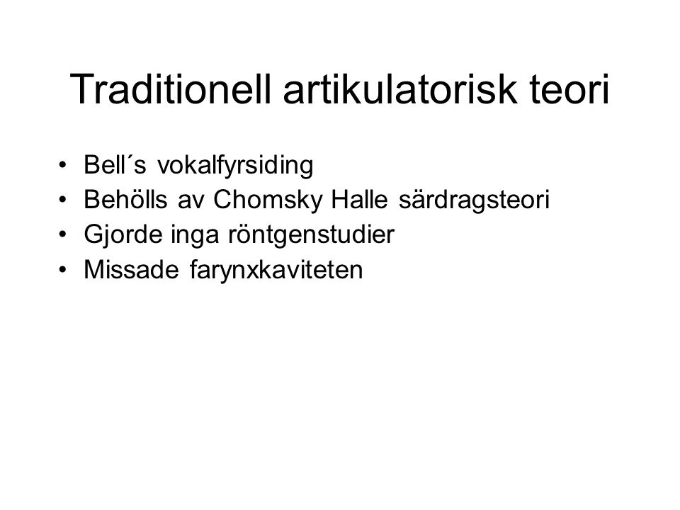 Traditionell artikulatorisk teori