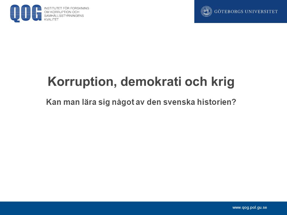 Korruption, demokrati och krig
