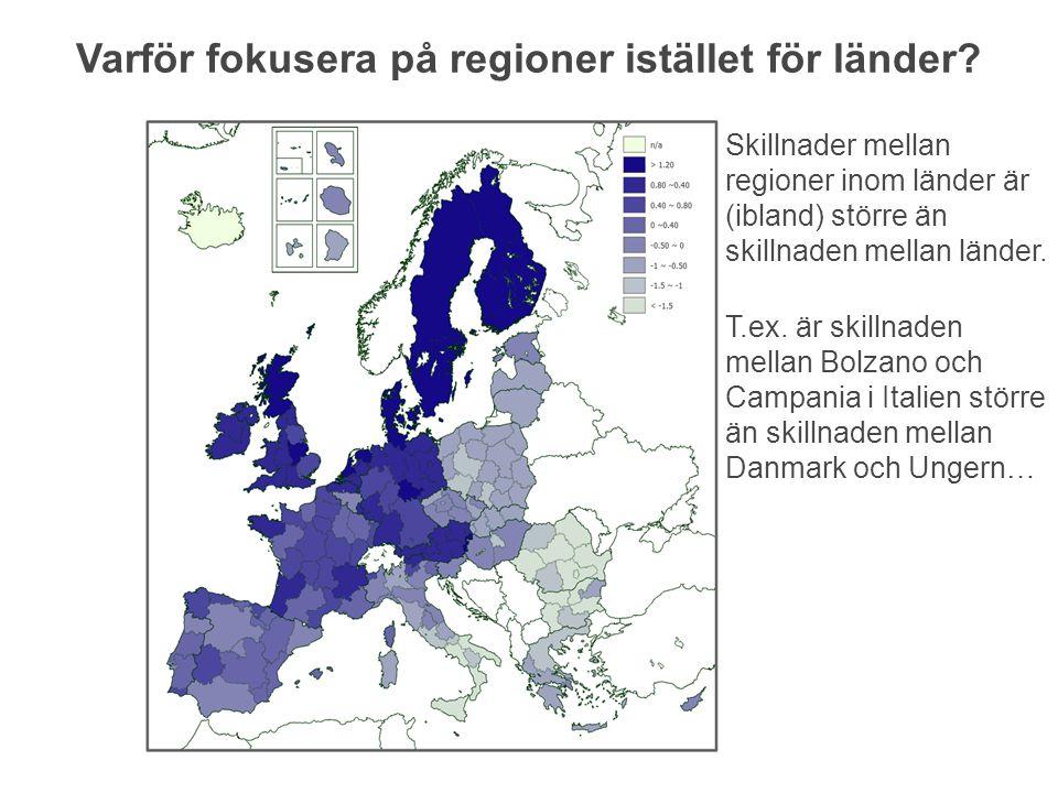 Varför fokusera på regioner istället för länder