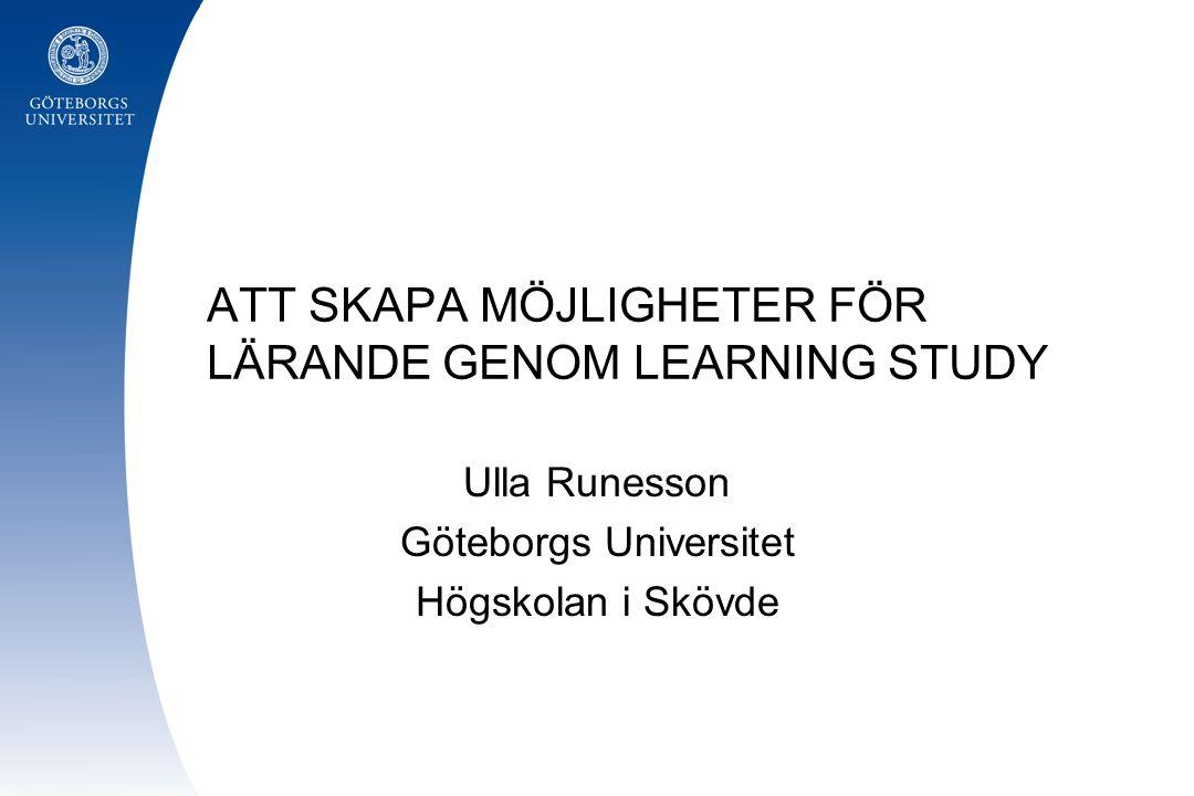 ATT SKAPA MÖJLIGHETER FÖR LÄRANDE GENOM LEARNING STUDY
