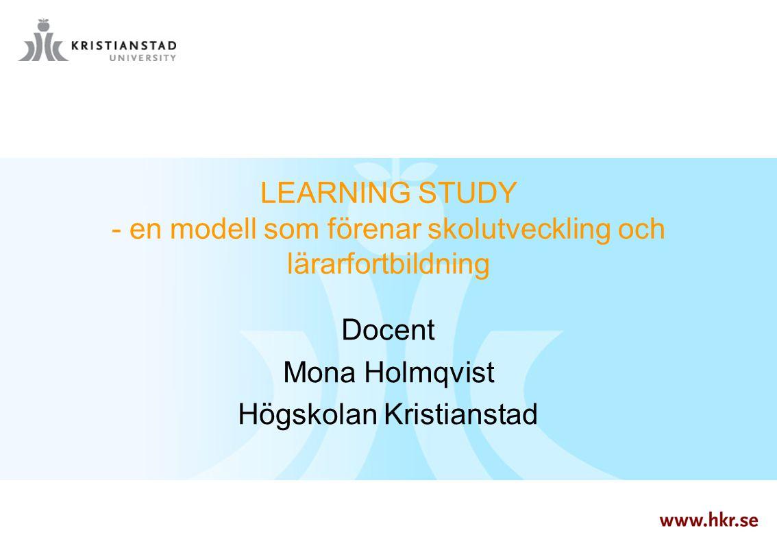 Docent Mona Holmqvist Högskolan Kristianstad