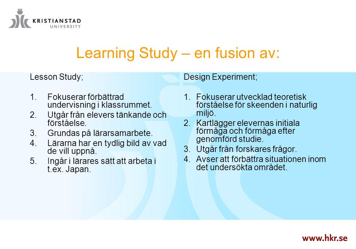 Learning Study – en fusion av: