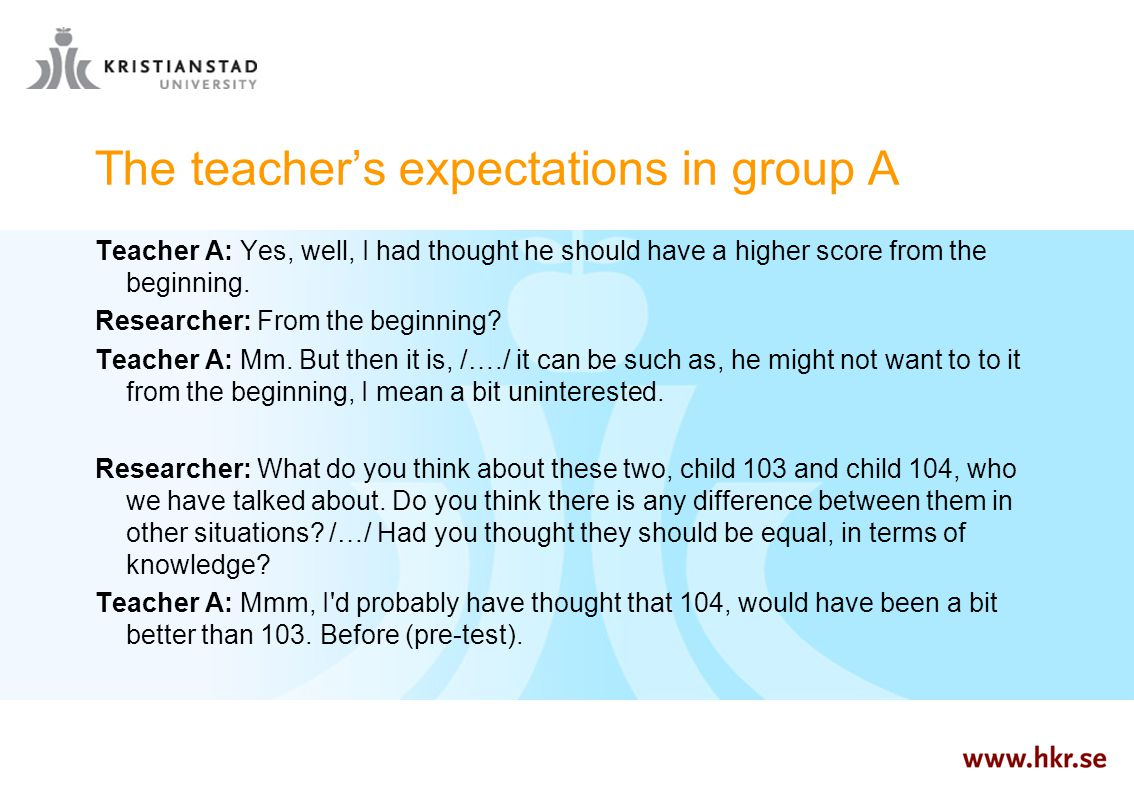 The teacher's expectations in group A