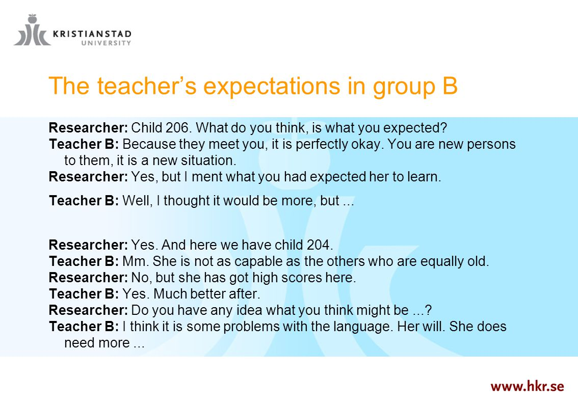 The teacher's expectations in group B