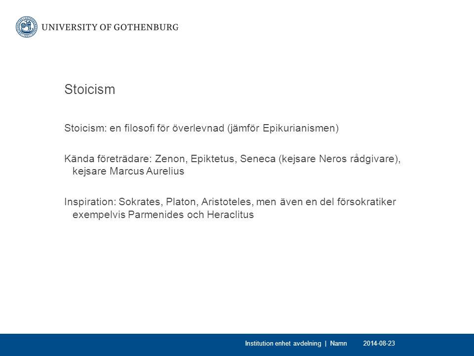 Stoicism Stoicism: en filosofi för överlevnad (jämför Epikurianismen)