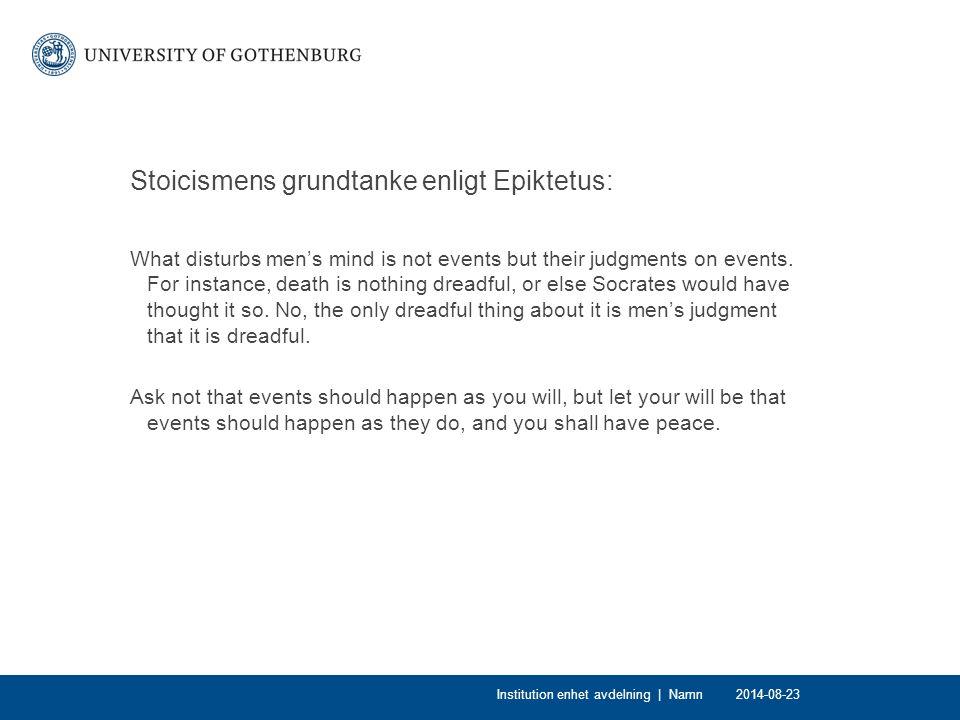 Stoicismens grundtanke enligt Epiktetus: