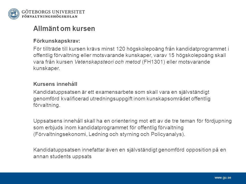 Allmänt om kursen Förkunskapskrav: