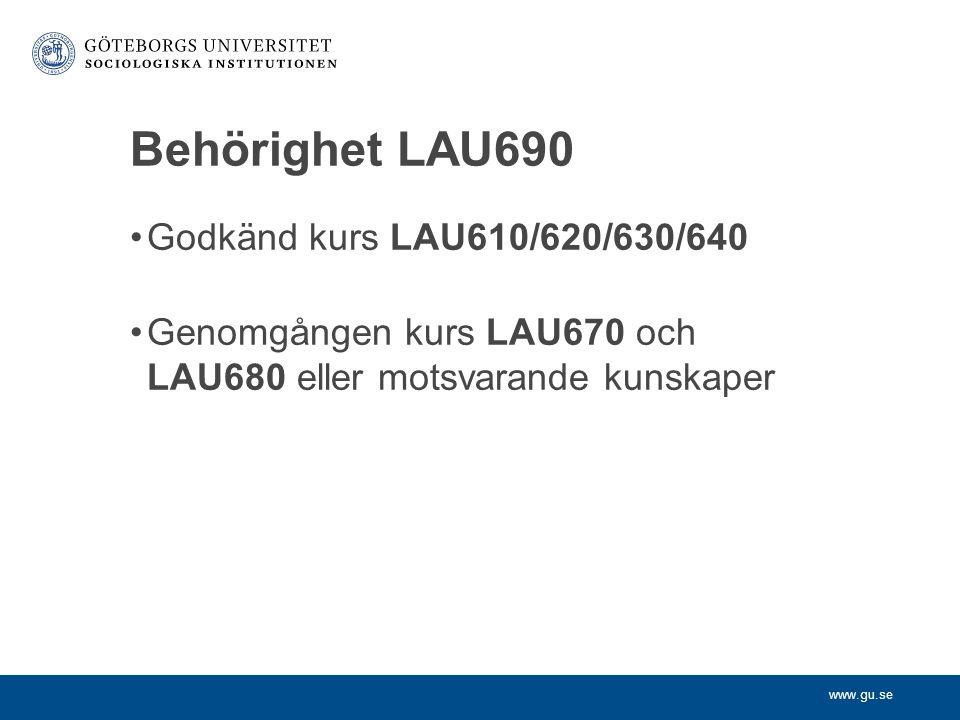Behörighet LAU690 Godkänd kurs LAU610/620/630/640