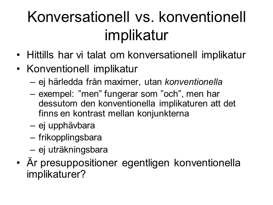 Konversationell vs. konventionell implikatur