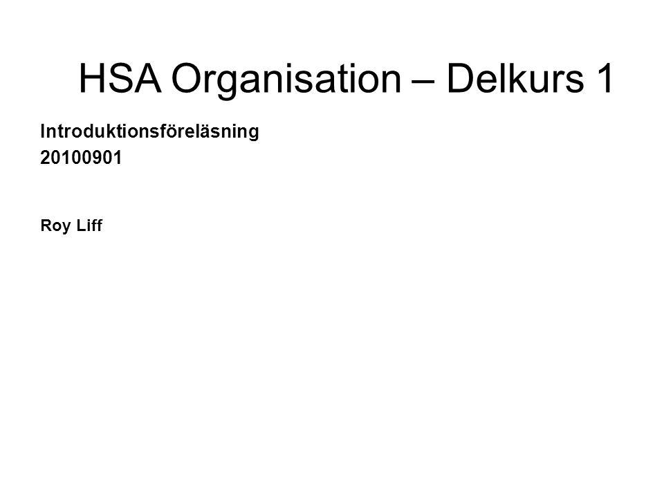 HSA Organisation – Delkurs 1